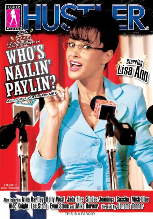 The cover for Hustler's Whose Nailin' Paylin?