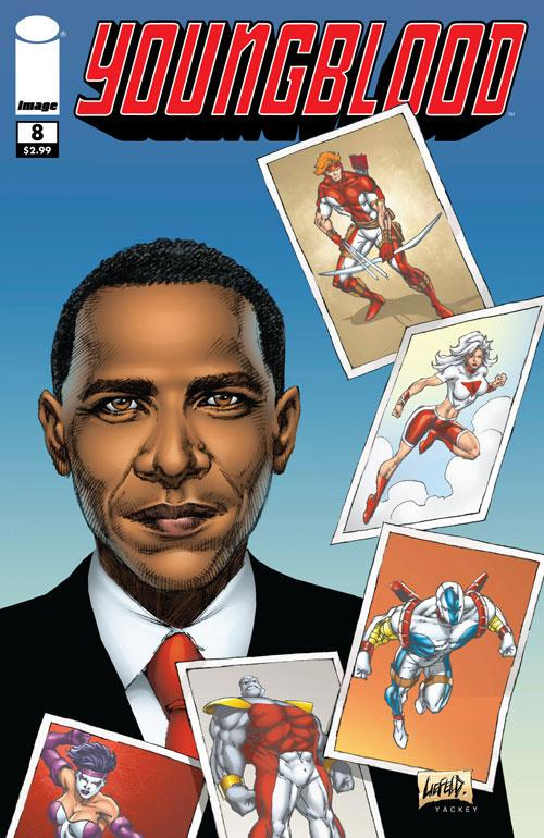 Young Blood I Think Features Obama As a Character in the Comic. Selecting a Super-Team to Go with the Super President or Something.